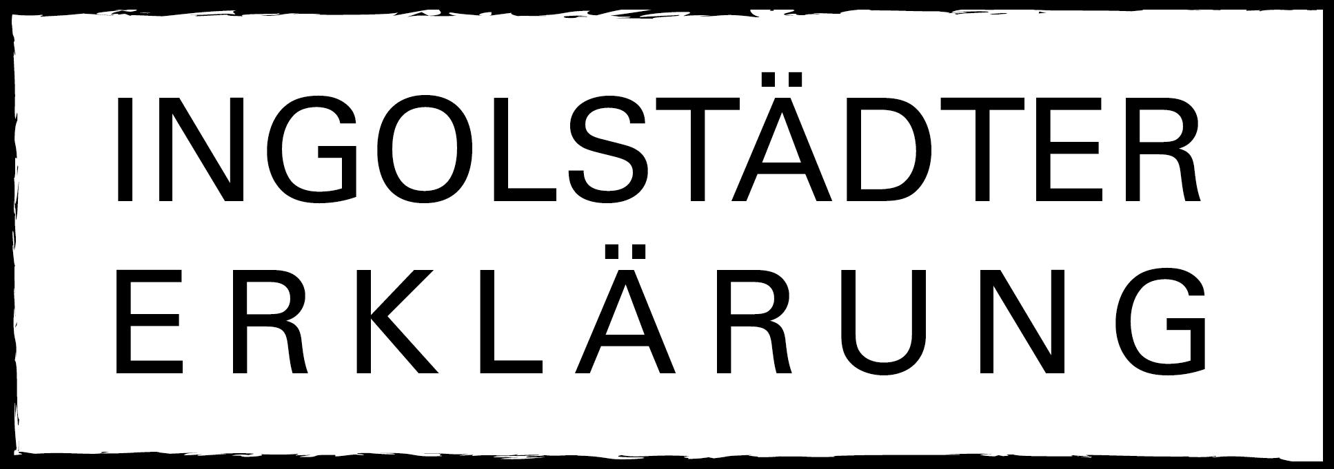 INGOLSTÄDTER ERKLÄRUNG
